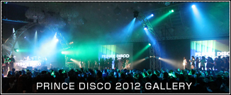 PRINCE DISCO 2012 Gallery
